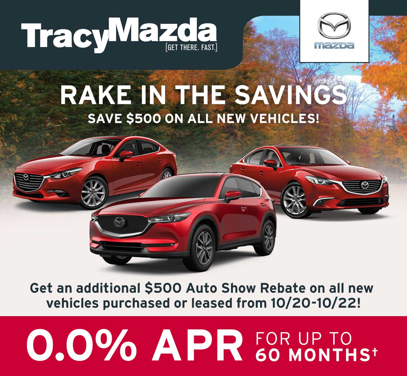Rake In The Savings - Save $500 On all new vehicles! 0.0% APR for up to 60 months.