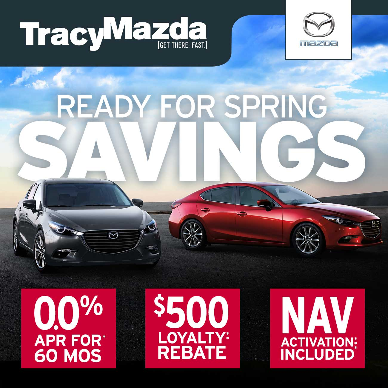 Ready for Spring Savings! 0% APR for 60 Months* | $500 Loyalty Rebate** | Navigation Activation Included***